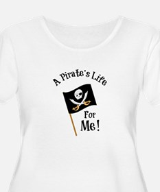 A Pirates Life Plus Size T-Shirt