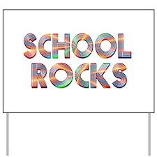School Rocks Yard Sign