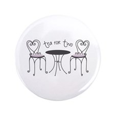 """Tea For Two 3.5"""" Button"""