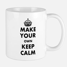 Make Your Own Keep Calm and Carry On De Small Small Mug