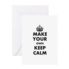 Make Your Own Keep Calm and Carry On Greeting Card