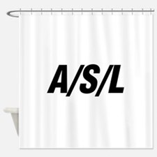 A/S/L Shower Curtain