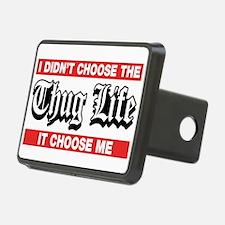 I Didn't Choose The Thug Life It Choose Me Rectang