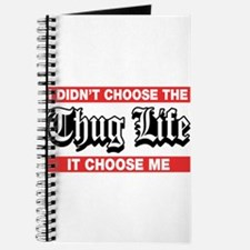 I Didn't Choose The Thug Life It Choose Me Journal