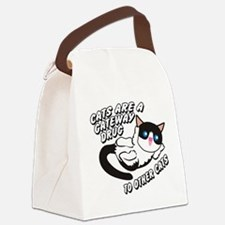 Cats Are A Gateway Drug To Other Cats Canvas Lunch
