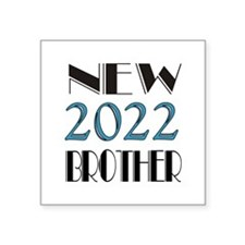 "2016 New Brother Square Sticker 3"" x 3"""