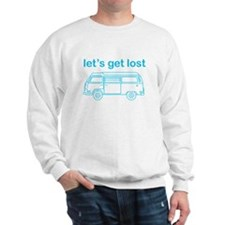 Let's get lost Sweatshirt