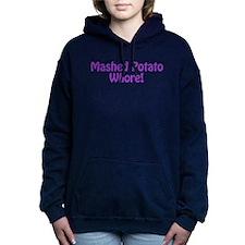 Mashed Potato Whore! Women's Hooded Sweatshirt