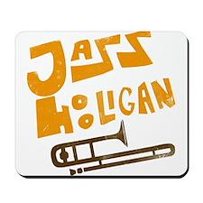 jazz_hooligan.png Mousepad