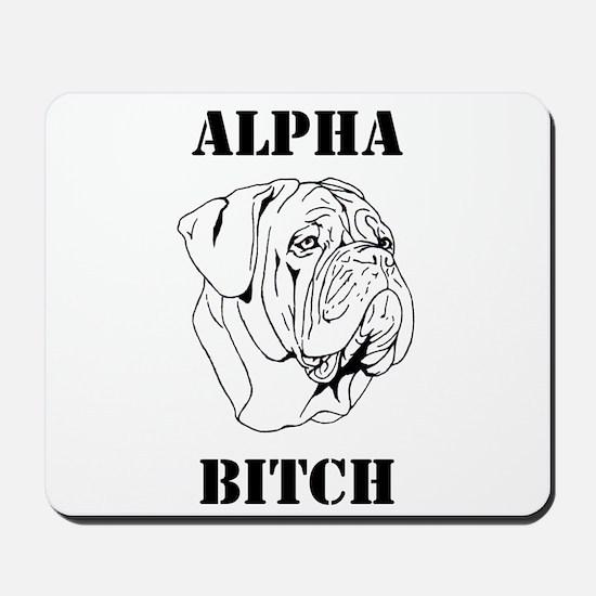 Alpha Bi+ch Mousepad