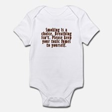 Smoking is a choice - Infant Bodysuit