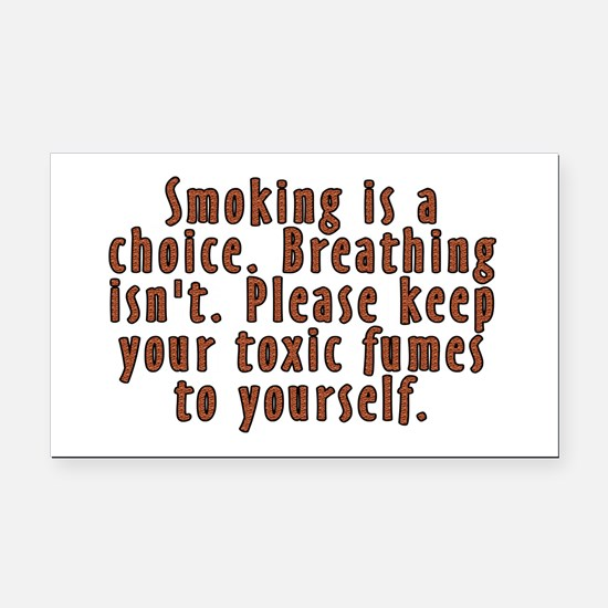 Smoking is a choice - Rectangle Car Magnet