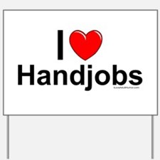Handjobs Yard Sign