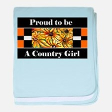 Proud To Be A Country Girl baby blanket