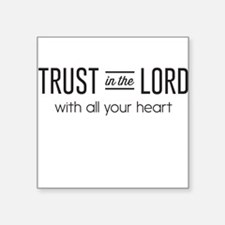 Trust in the Lord with All Your Heart Sticker