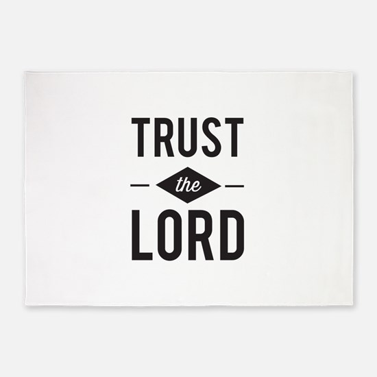 Trust the Lord 5'x7'Area Rug