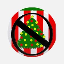 Say NO To Christmas? Ornament (Round)