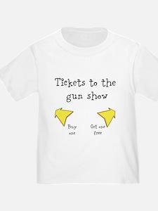 Tickets to the gun show design T-Shirt
