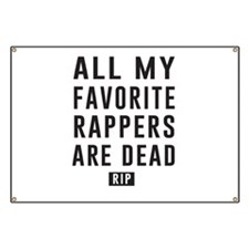 All My Favorite Rappers Are Dead RIP Banner