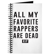 All My Favorite Rappers Are Dead RIP Journal