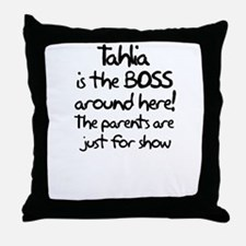 Tahlia is the Boss Throw Pillow
