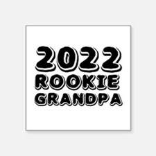 "2016 Rookie Grandpa Square Sticker 3"" x 3"""
