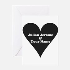 Julian Jerome and Your Name Greeting Cards