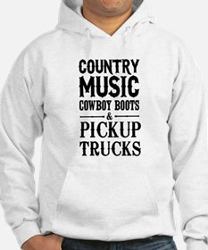 Country Music, Cowboy Boots & Pickup Trucks Hoodie