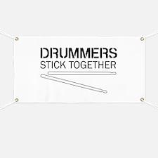Drummers Stick Together Banner