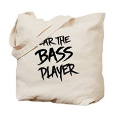 Fear the Bass Player Tote Bag