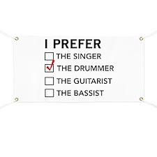 I Prefer…the Drummer Banner