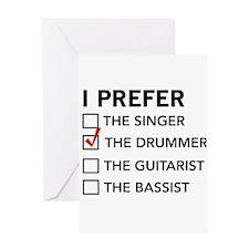 I Prefer…the Drummer Greeting Cards