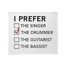 I Prefer…the Drummer Throw Blanket