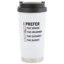 I Prefer…the Drummer Travel Mug