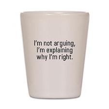 I'm not arguing Shot Glass