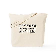 I'm not arguing Tote Bag
