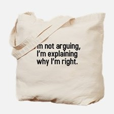 I'm not arguing Tote Bag