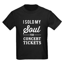I Sold My Soul for Concert Tickets T-Shirt
