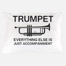 Trumpet…Everything Else Is Just an Accompaniment P