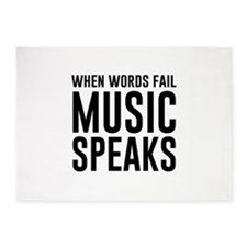 When Words Fail Music Speaks 5'x7'Area Rug