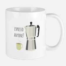 Espresso Anyone Mugs