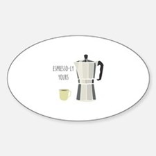Espresso-ly Yours Decal