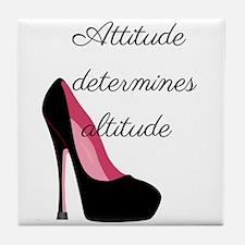 Attitude determines altitude Tile Coaster