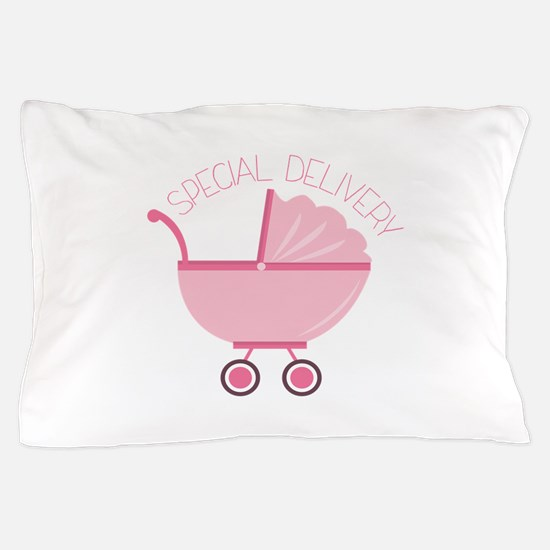 Special Delivery Pillow Case