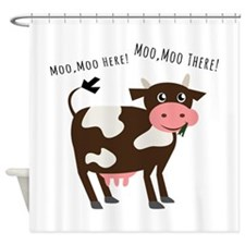 Moo Moo Here Shower Curtain