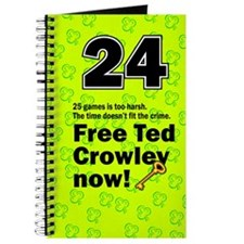 Free Ted Crowley now! Journal