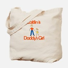 Caitlin is Daddy's Girl Tote Bag