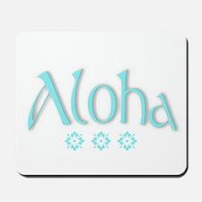 ALOHA! Mousepad