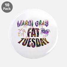 """Fat Tuesday 3.5"""" Button (10 Pack)"""