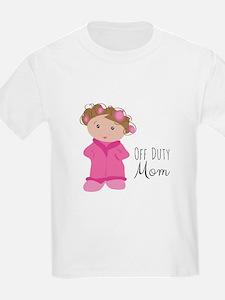 Off Duty Mom T-Shirt